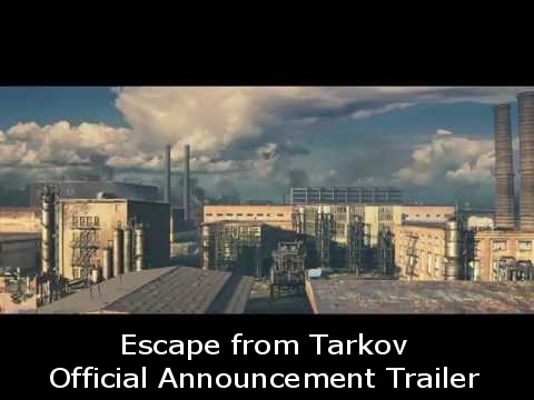 Escape from Tarkov Official Announcement Trailer