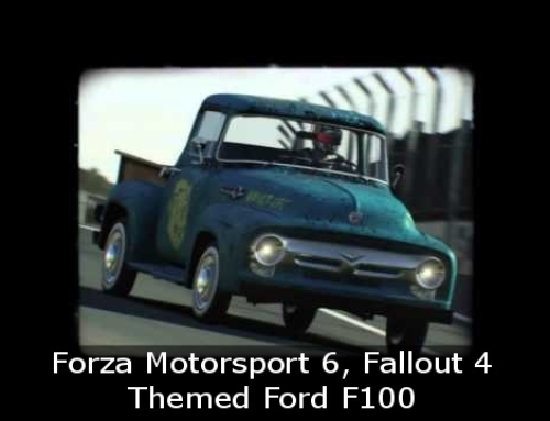 Forza Motorsport 6, Fallout 4 Themed Ford F100