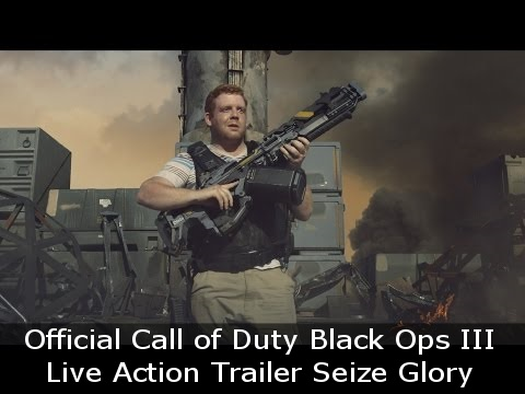 Official Call of Duty Black Ops III Live Action Trailer Seize Glory