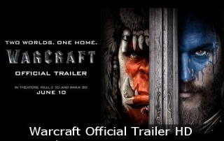 Warcraft Official Trailer HD, The Movie is Coming