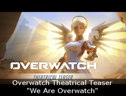 """We Are Overwatch"" – Overwatch Theatrical Teaser"