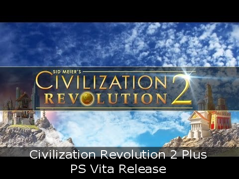 Civilization Revolution 2 Plus - PS Vita Release