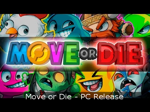 Move or Die - PC Release