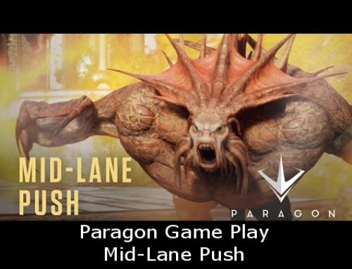 Paragon Game Play: Mid-Lane Push