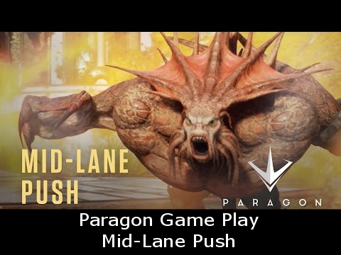 Paragon Game Play Mid-Lane Push
