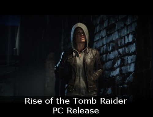 Rise of the Tomb Raider – PC Release