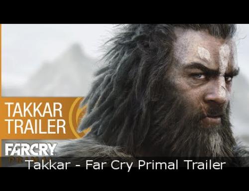 Takkar – Far Cry Primal Trailer