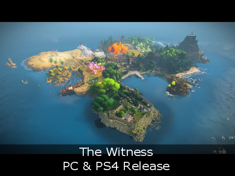 The Witness - PC & PS4 Release