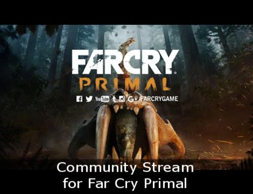 Community Stream for Far Cry Primal