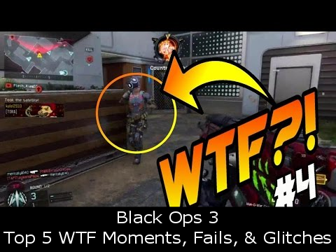 Black Ops 3 - Top 5 WTF Moments, Fails, & Glitches