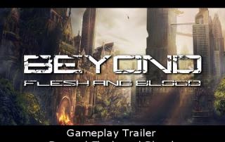 Gameplay Trailer - Beyond Flesh and Blood