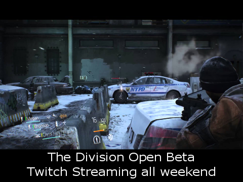The Division Open Beta Twitch Streaming all weekend