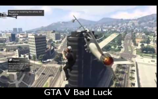 GTA V Bad Luck