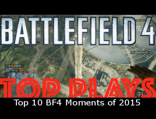 Top 10 BF4 Moments of 2015